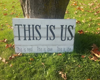 This Is Us | This Is Love | Rustic Wood Sign | Made in Canada