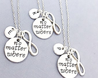 Friendship necklaces for 3 with Infinity Charm No Matter Where Friendship Jewelry 3 Friend Necklace Friendship Going Away Gift Friends