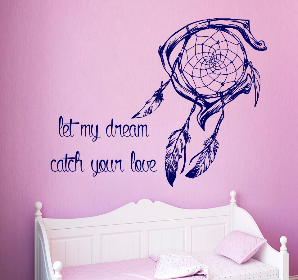 Dream Catchers With Quotes Dream Catcher Wall Decal Quote Let My Dream Catch Your Love 22