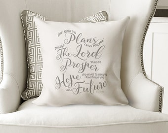 Scripture Pillow, Bible Verse Pillow, Farmhouse Pillow, Jeremiah 29:11, For I Know The Plans I Have For You, Baby Gift, Wedding Gift