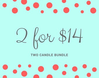 Duo Candle Bundle 2-4oz. Soy Candles