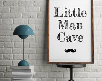 Little Man Cave Minimalist Moustache Typography Monochrome Kids Room Wall Art Nursery Print
