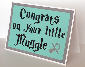 Handmade Greeting Card - Cut out pacifier - Congrats on your little Muggle - Baby Colors, or choose your house colors - Blank Inside