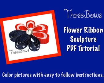 INSTANT DOWNLOAD 3D Flower Ribbon Sculpture Hair Bow PDF Tutorial