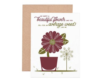 Beautiful Flower, Average Weed Letterpress Greeting Card - Blank Card | Love Card | Valentine's Day | Greeting Cards