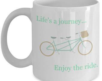 Life's A Journey Bike Mug