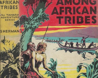 Tahara Among African Tribes by Harold M. Sherman, 1933