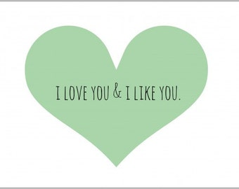 I Love You & I Like You Print - Heart Print - Love Print