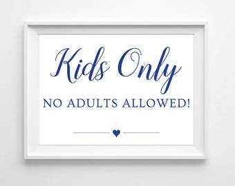 "Kids only sign for Kids table - Event Printable - Instantly download and print in 5x7"" and 8x10"""