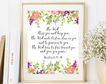 Bible verse art The Lord Bless You and Keep You Numbers 6:24-26 Floral Scripture art print Christian quote printable Bible verses printable
