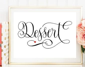 Dessert Wedding Sign, Wedding Signs, Printable Wedding Sign, Wedding Sign Download, DIY, Wedding Signage