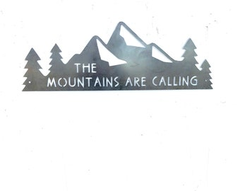 The Mountains Are Calling metal sign, mountains are calling wall art, nature lover gift, nature wall art, nature art, mountain art, outdoors