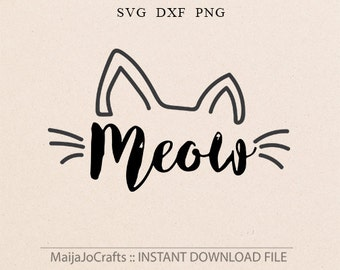 Meow SVG Cat svg Cat lover svg Cat lady svg Cut File Silhouette SVG Cricut Downloads Kitty svg DFX png clipart Vinyl files Cricut files
