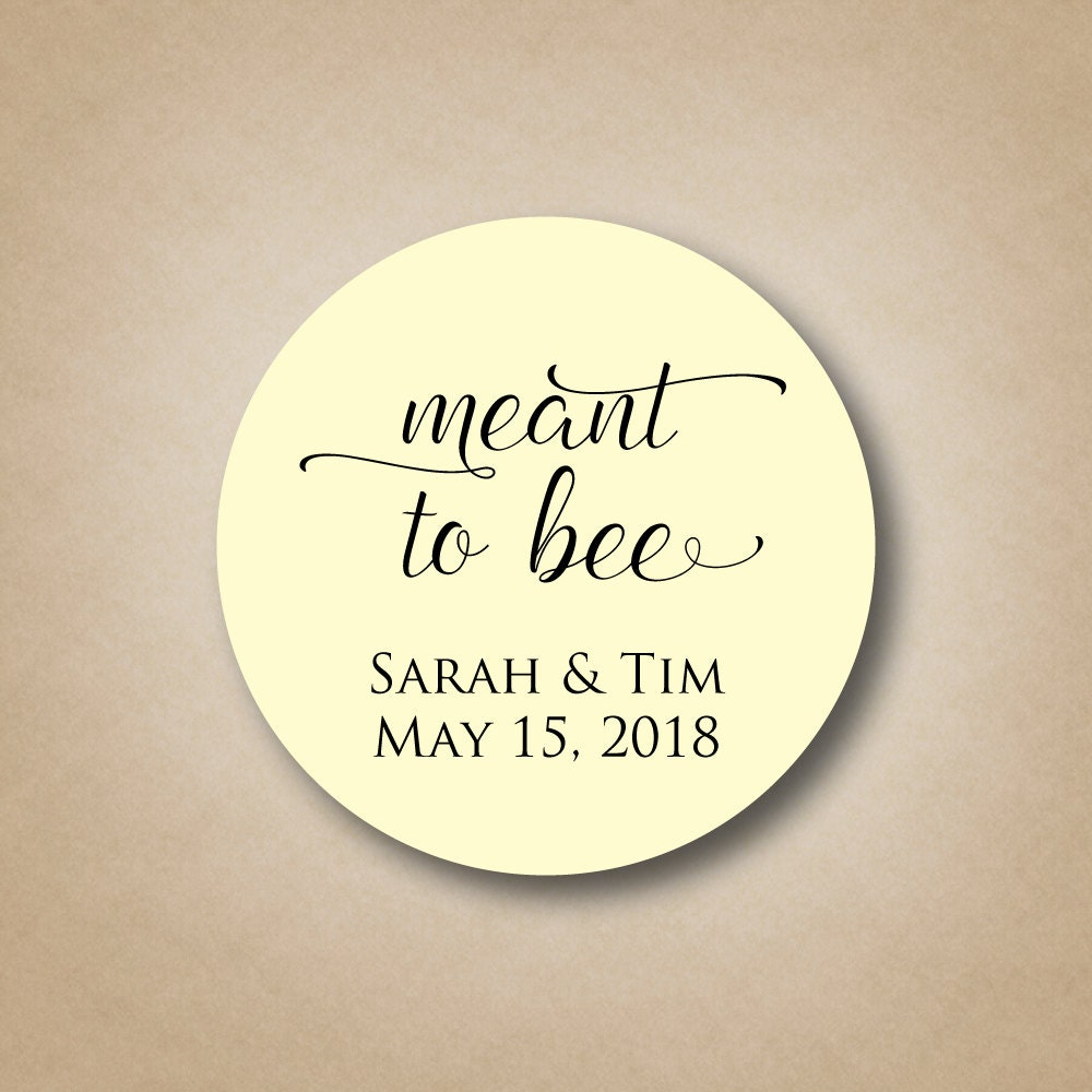 Meant to Bee Tags Honey Wedding Favor Labels Round Meant to be ...