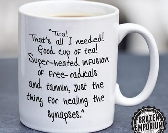 Dr Who Mug, Doctor Who Tea Quote, That's all I Needed, Good Cup of Tea, Funny Coffee - Tea Mug