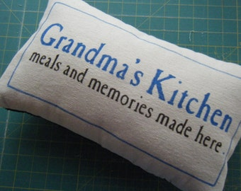 Grandma's Kitchen, meals and memories made here - Pillow