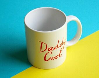Mug - Daddy Cool | Coffee Mug | Cup | Drinking Cup | Funny Mug | Mug For Dad