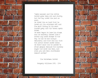 The Velveteen Rabbit Printable Quote 'Shabbiness doesn't matter' Margery Williams Hand Typed Instant Download Nursery Art Real Love Poster