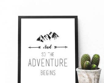 And So The Adventure Begins Print, Printable Wall Art, Quote Print, Adventure Print, Mountain Printable