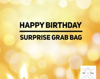Happy Birthday Grab Bag, Surprise in each bag, surprise grab bag, boys, girls, birthday surprise