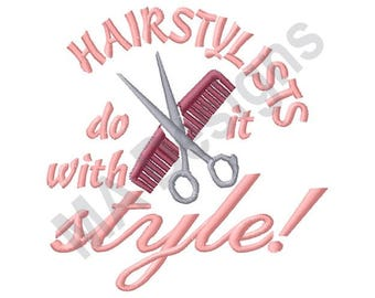 Hairstylist Comb And Scissors - Machine Embroidery Design, Do It With Style