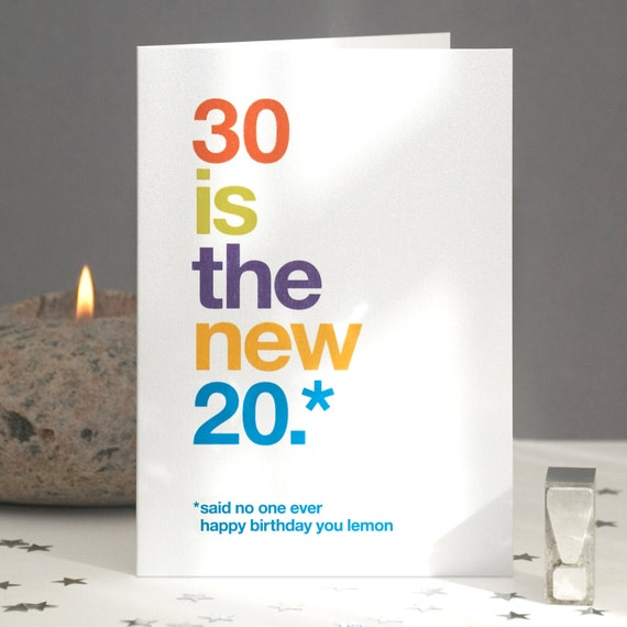 Funny 30th birthday card sarcastic 30th card funny 30th like this item bookmarktalkfo Images