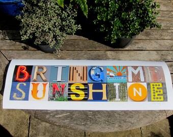 Bring me Sunshine - Photographic print