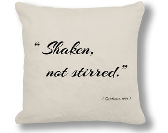 Goldfinger 1964 Film Quote Cushion Cover (FQ031 - Natural) - Shaken not Stirred