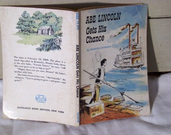 Abe Lincoln Gets His Chance, by Frances Cavanah, 1959 paperback