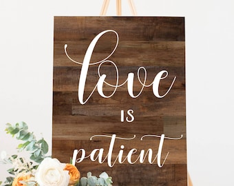 Printable Wooden Wedding Signs  • 1 Corinthians 13 • Love is Patient, Love is Kind, Love Never Fails • Aisle Signs • 8x10, 16x20
