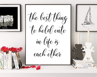 The Best Thing To Hold Onto In Life, Audrey Hepburn Quote, Love Printable Quote, Anniversary Gift, Wedding Art Print, Digital Print