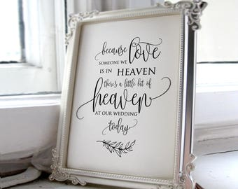 Wedding Memorial Sign, Heaven Wedding Sign, Memorial Table, Someone We Love is in Heaven, In Loving Memory Sign, Calligraphy, A045