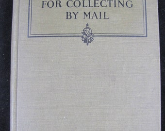 96 Plans For Collecting By Mail // 1923 Hardback // Business Letters How to Write