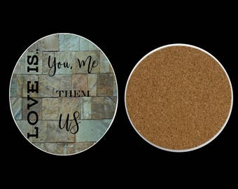 Love Is Coaster Set, Country Home Decor, Housewarming, This is Us, Wedding Gift, Stone Coasters, Cork Back Coaster, Set of 4 Coasters