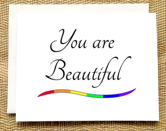 Gay Pride Card - You are Beautiful Card Rainbow Card Lesbian Pride Card Coming Out Card LGBTQ Card Pride Parade Card Trans Card Transgender