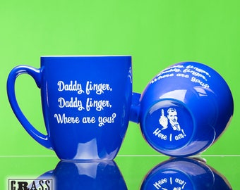 Daddy finger, Daddy finger, Where are you? blue coffee mug - nursery rhyme - Here I am - gift for new dad - mommy finger song - Father's Day