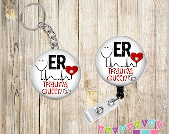Combo Sale - Badge Reel Keychain Combo - ER Trauma Queen - You Choose Chain & Reel Style