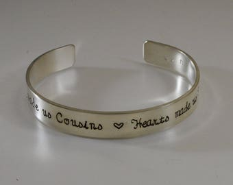 Chance made us cousins Hearts made us friends - hand stamped bracelet
