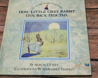 How Little Grey Rabbit got back her tail-1986-Alison Uttley-Margaret Tempest-Vintage kids book-Peter rabbit look alike book-
