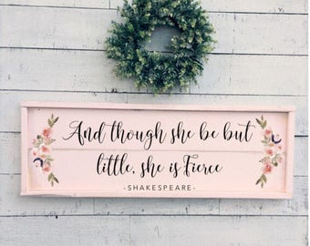 and though she be but little she is fierce, blush pink framed shiplap sign