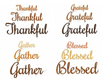 Thanksgiving Embroidery Design Bundle - Set of 4 - Thankful, Grateful, Blessed & Gather - 3 Sizes each - Instant Download - Digital File
