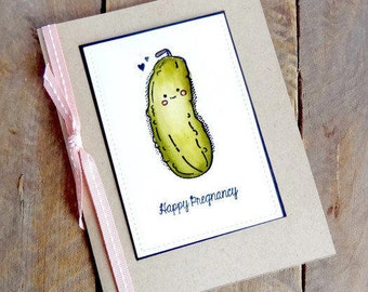 Baby Shower Card, Expecting Card, Baby Congratulations, Handmade Pregnancy Greeting Card, New Baby Card, Pickle Food Pun, Parents to be