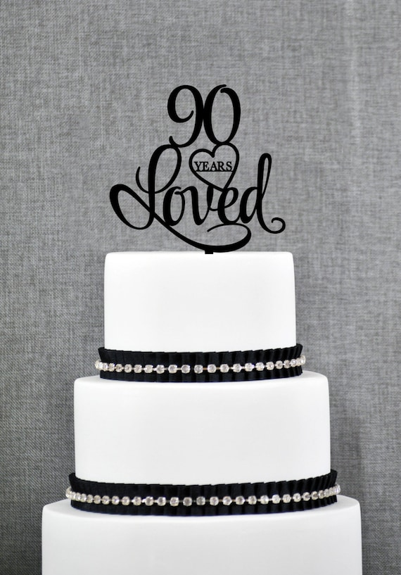 90 Years Loved Cake Topper Classy 90th Birthday Cake Topper