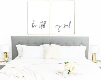 Be Still My Soul - Be Still Art - Be Still Wall Decor - Bedroom Decor - Bedroom Art