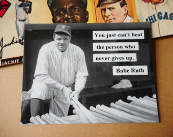 Babe Ruth Photo Magnet You just can't beat the  person who never gives up quote baseball The Babe New York Yankees