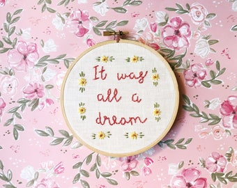 It was all a dream | Notorious BIG | Hand Embroidery | Rap Embroidery | Modern Embroidery | Custom Gifts