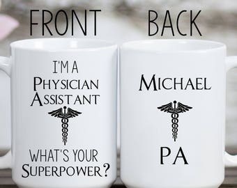 Physician Assistant Gift, Physicians Assistant Mug, Personalized Physicians Assistant Mug, Gifts for PA, PA-C Gift, Physician Assistant Cup