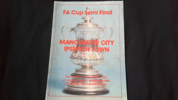 Manchester City V Ipswich Town Sat 11th April 1981 F A Cup