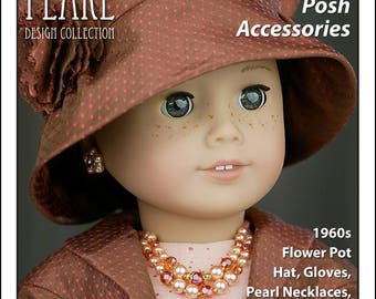 "L&P #2064: Posh Accessories Pattern for 18 inch dolls — 1960s ""Flower Pot"" Hat, Fabric Flower, Gloves, Retro Pearl Necklaces and Earrings"