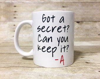 Got a Secret Can you Keep it? A Coffee Mug PLL Themed